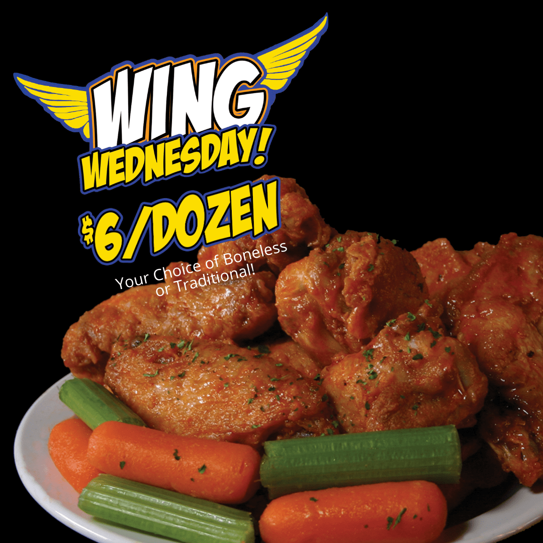 Wing Wednesdays. $6 for a dozen.