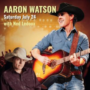Aaron Watson with Ned Ledoux